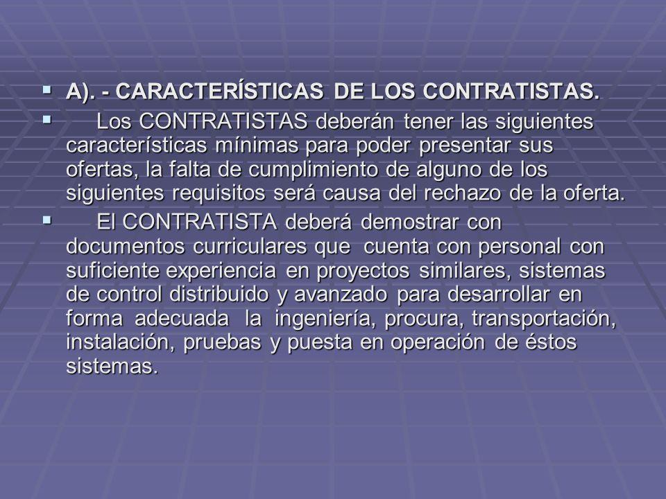 A). - CARACTERÍSTICAS DE LOS CONTRATISTAS.