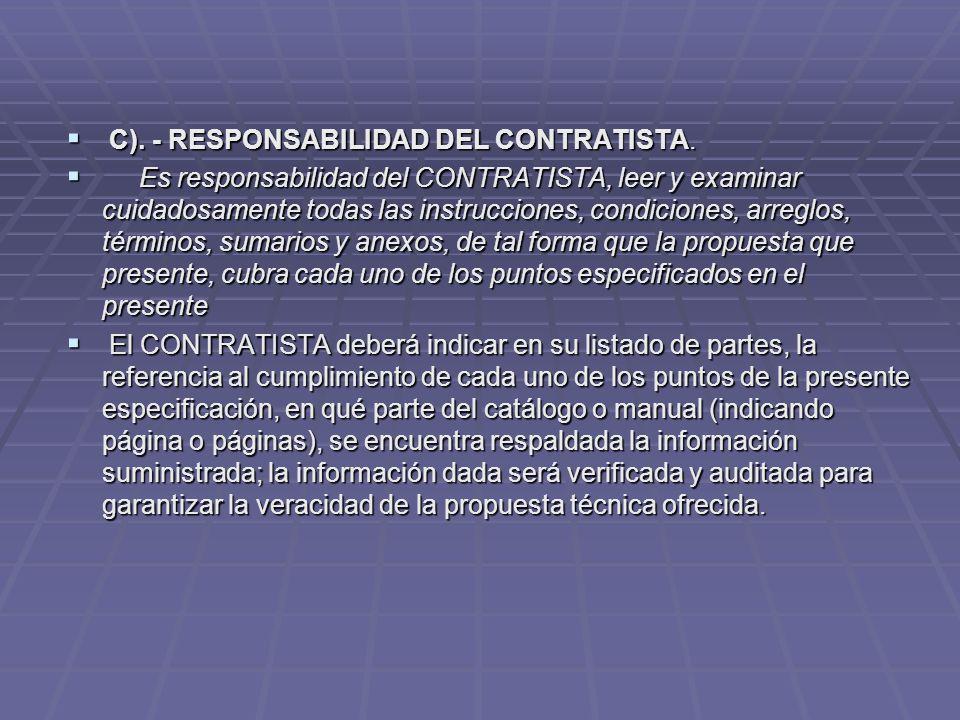 C). - RESPONSABILIDAD DEL CONTRATISTA.
