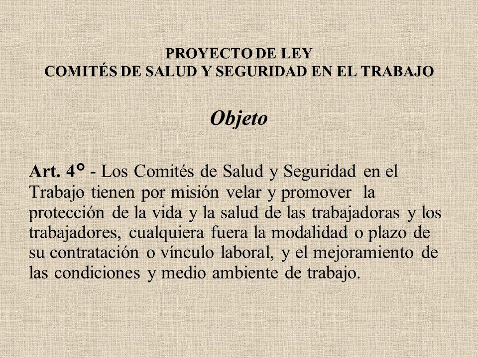 PROYECTO DE LEY COMITÉS DE SALUD Y SEGURIDAD EN EL TRABAJO