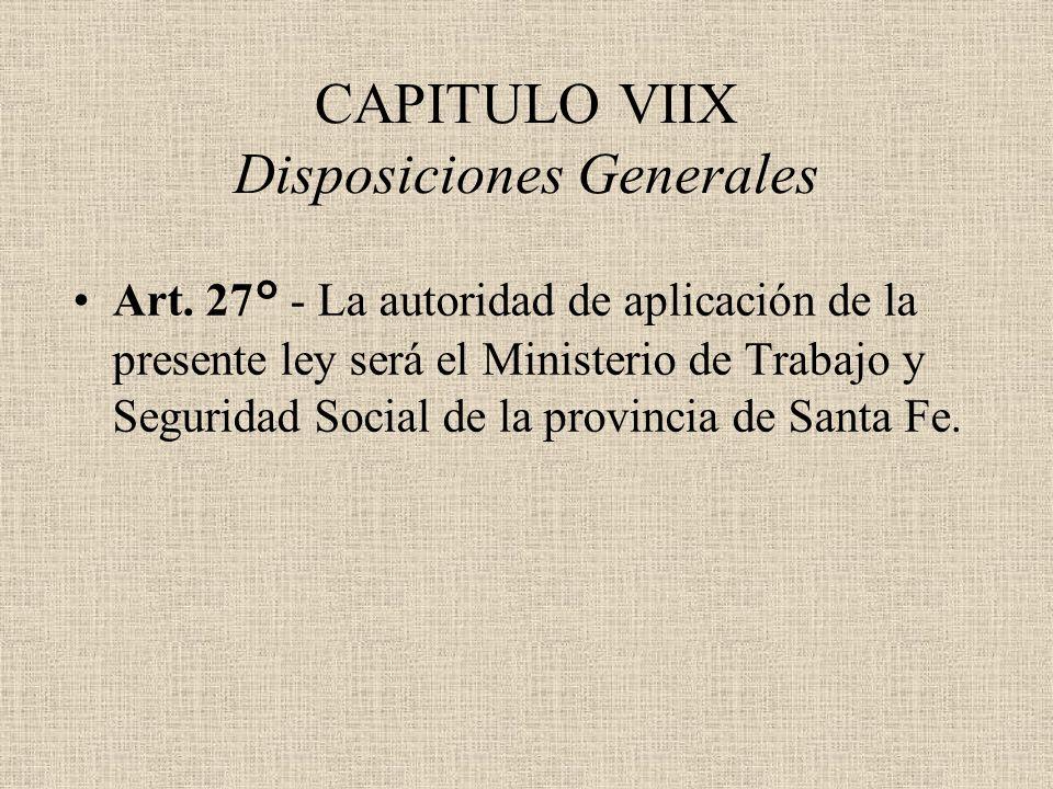 CAPITULO VIIX Disposiciones Generales
