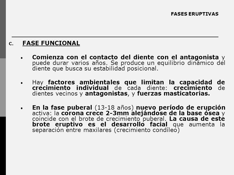 FASES ERUPTIVAS FASE FUNCIONAL.