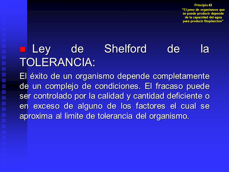 Ley de Shelford de la TOLERANCIA: