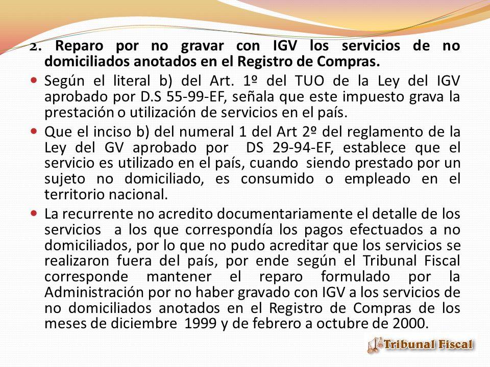 2. Reparo por no gravar con IGV los servicios de no domiciliados anotados en el Registro de Compras.