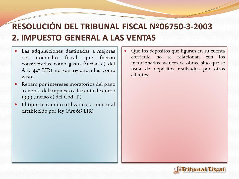 RESOLUCIÓN DEL TRIBUNAL FISCAL Nº06750-3-2003 2