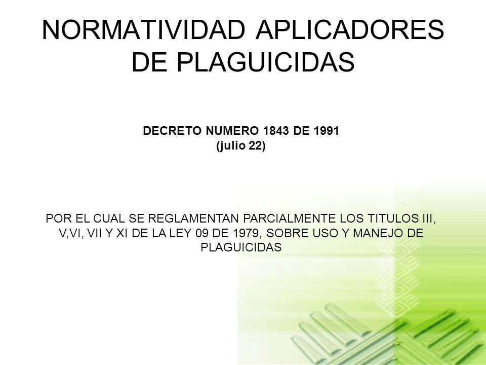 NORMATIVIDAD APLICADORES DE PLAGUICIDAS