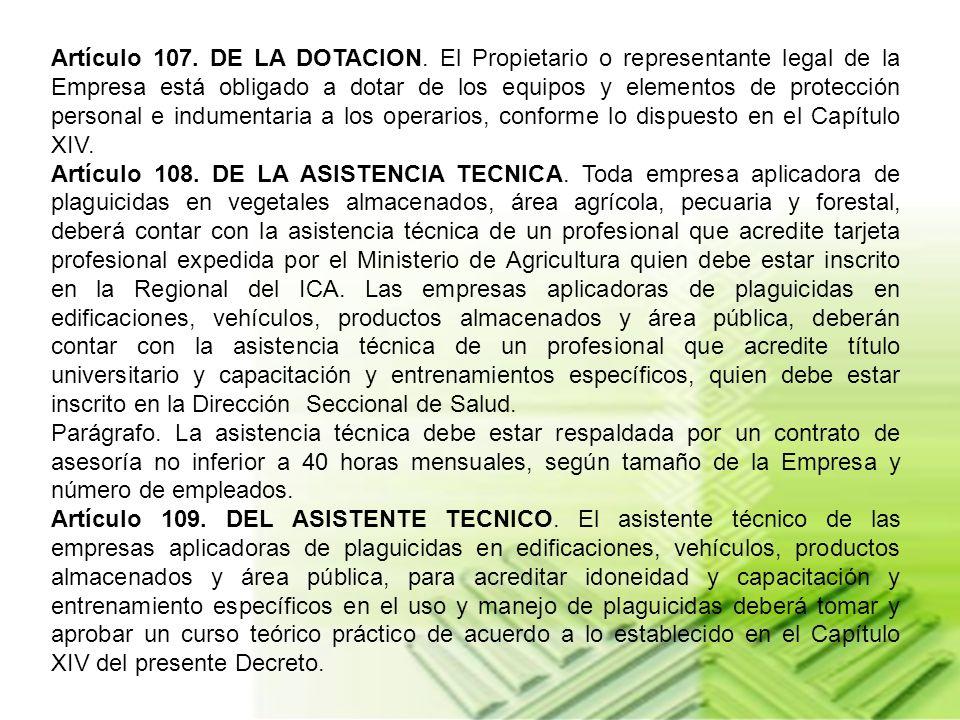 Artículo 107. DE LA DOTACION