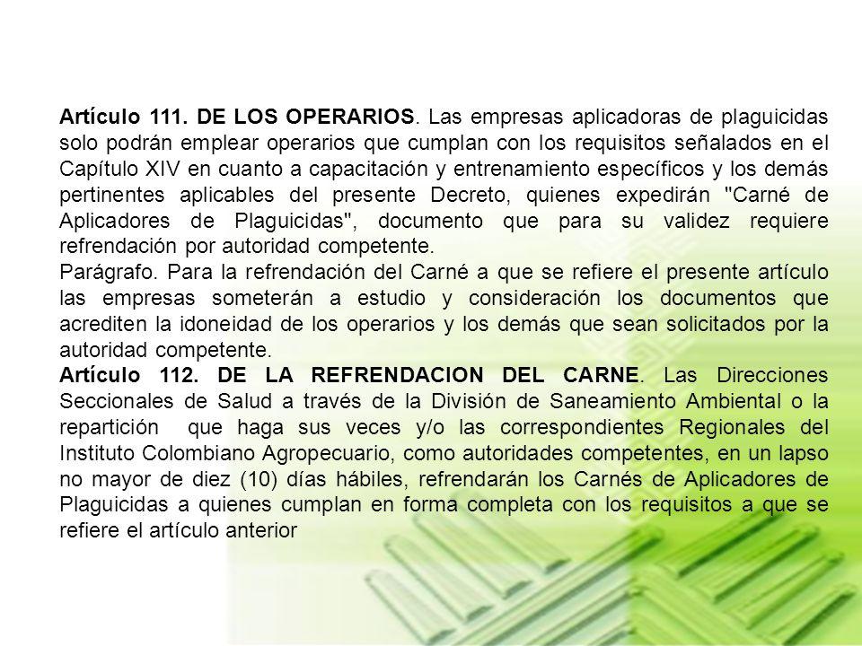 Artículo 111. DE LOS OPERARIOS
