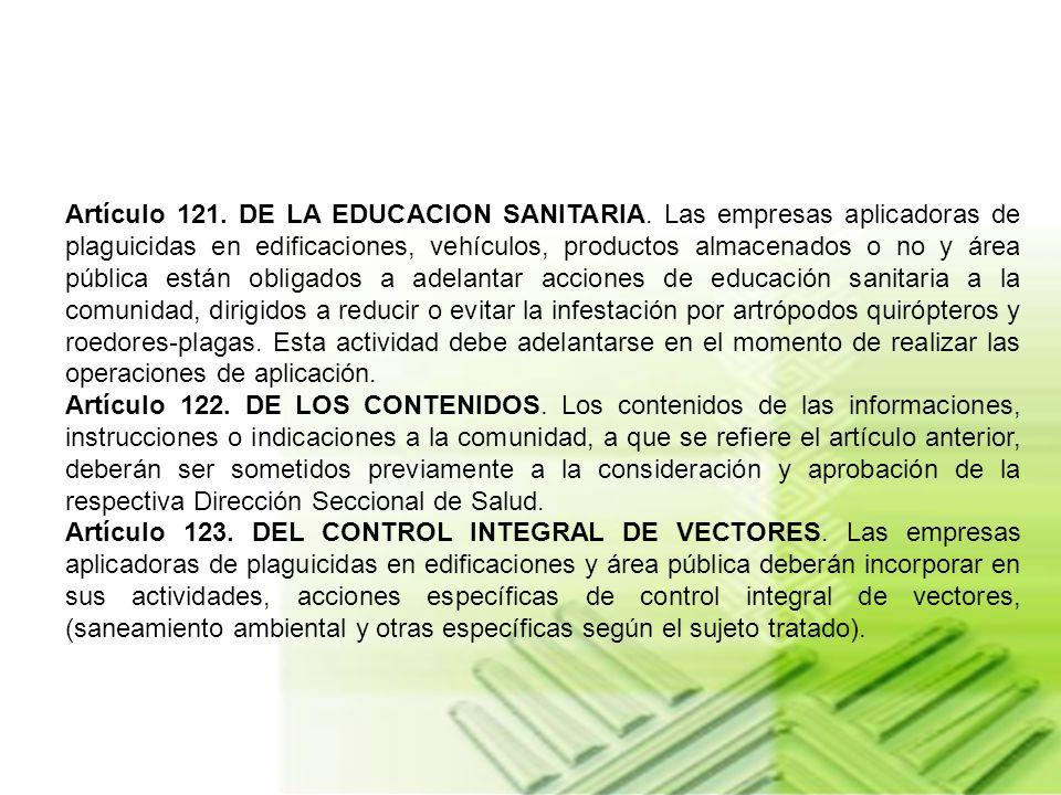 Artículo 121. DE LA EDUCACION SANITARIA