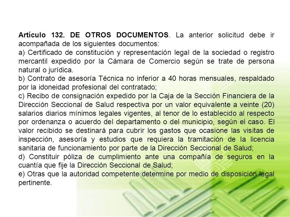 Artículo 132. DE OTROS DOCUMENTOS