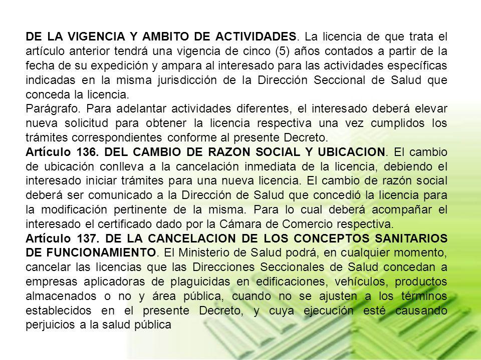 DE LA VIGENCIA Y AMBITO DE ACTIVIDADES