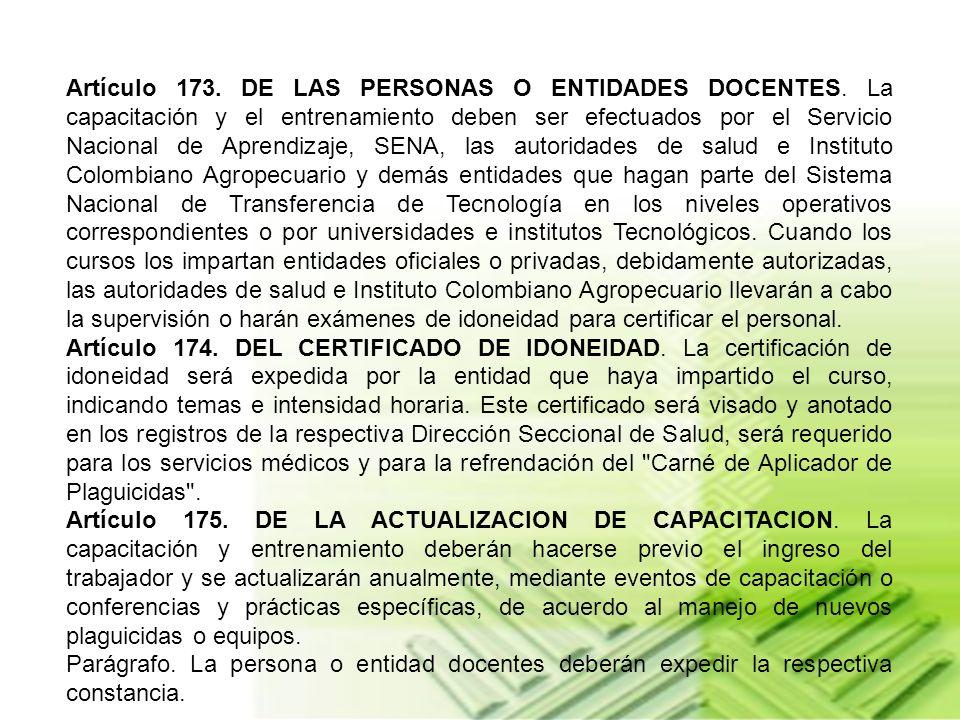 Artículo 173. DE LAS PERSONAS O ENTIDADES DOCENTES