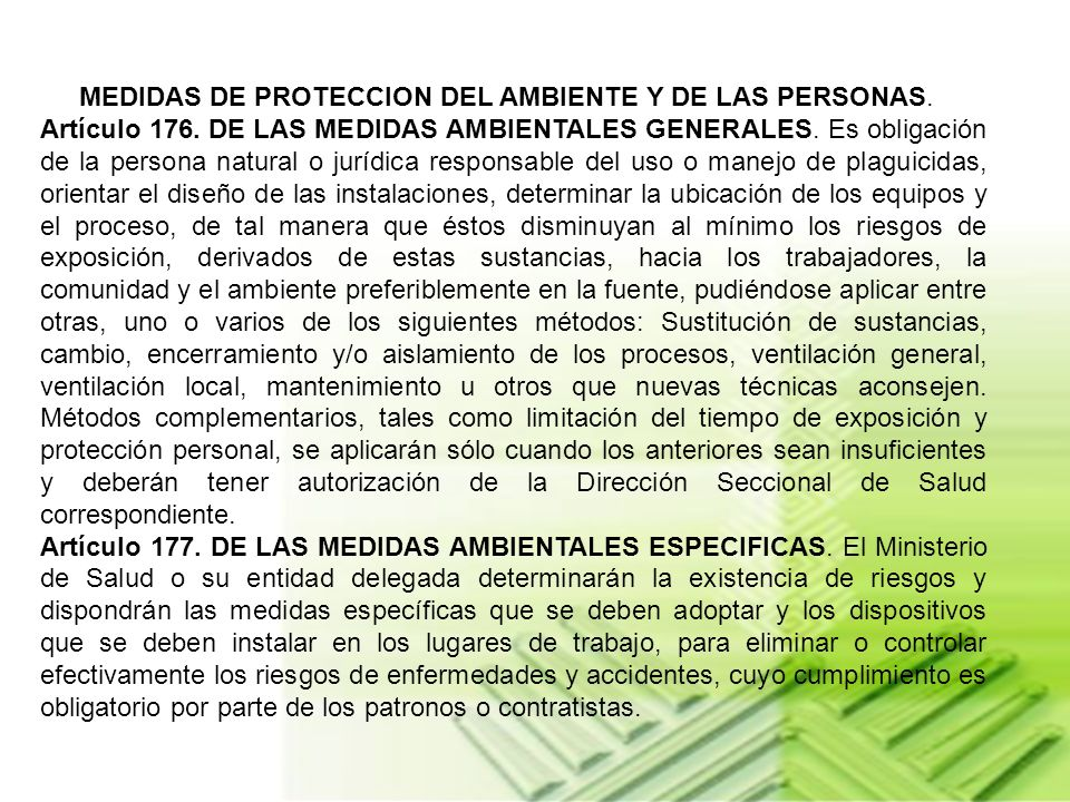 MEDIDAS DE PROTECCION DEL AMBIENTE Y DE LAS PERSONAS.