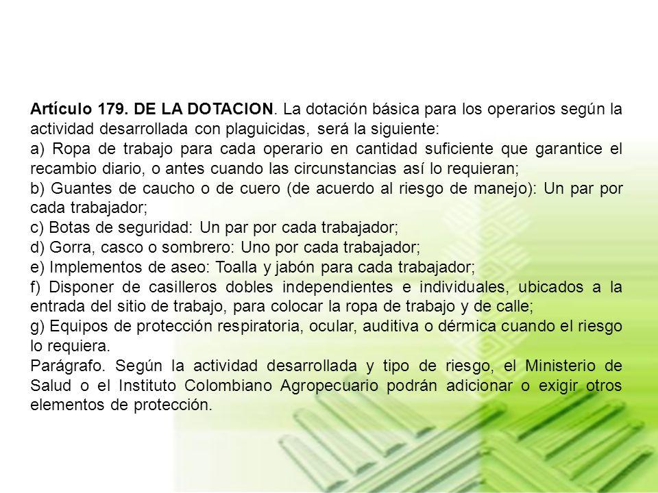 Artículo 179. DE LA DOTACION