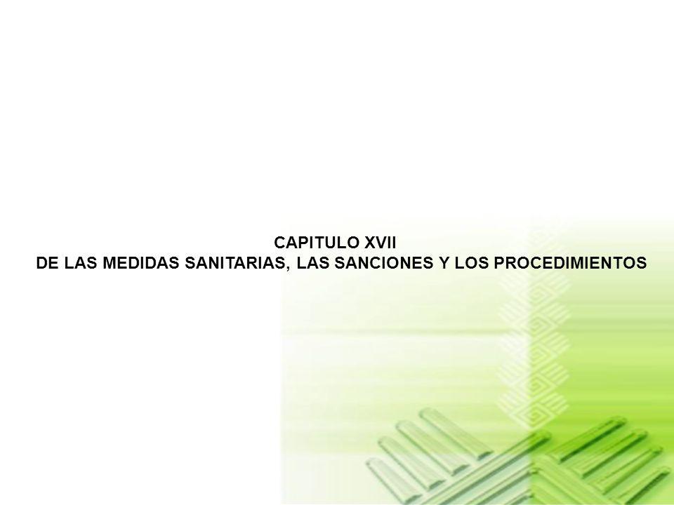 DE LAS MEDIDAS SANITARIAS, LAS SANCIONES Y LOS PROCEDIMIENTOS