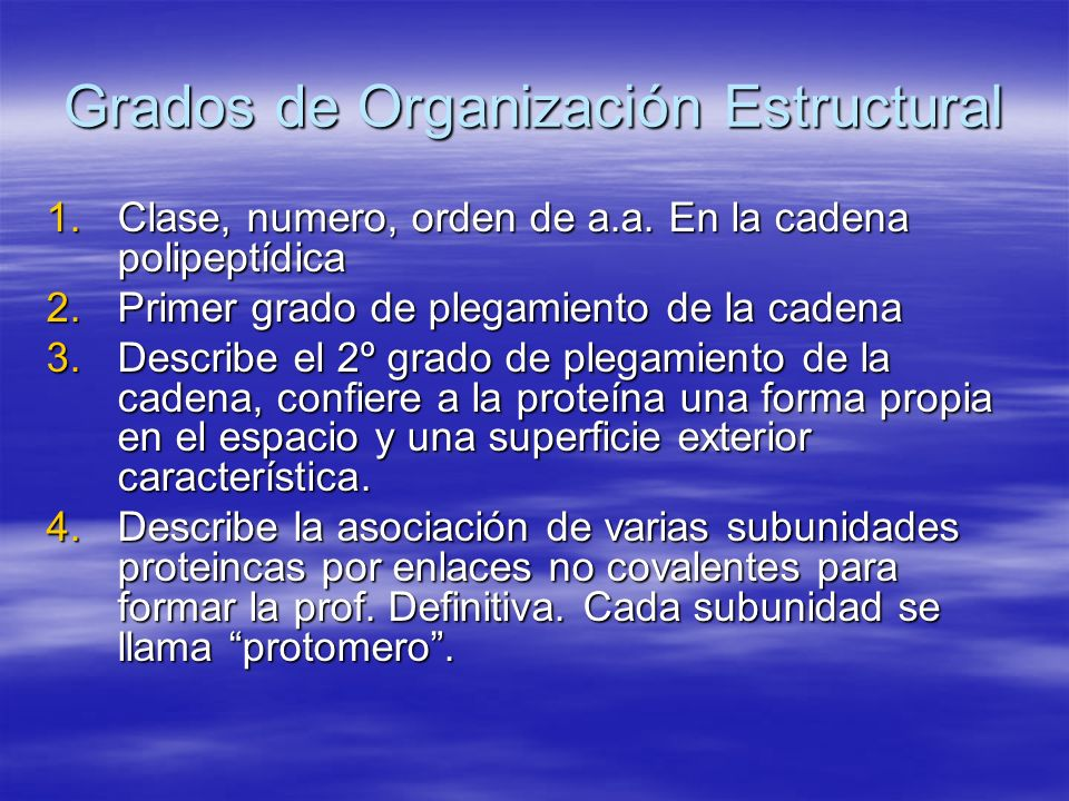 Grados de Organización Estructural