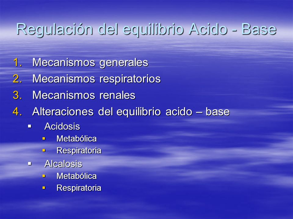 Regulación del equilibrio Acido - Base