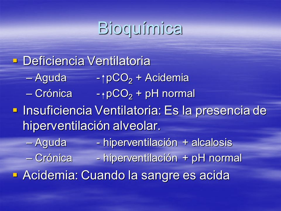 Bioquímica Deficiencia Ventilatoria
