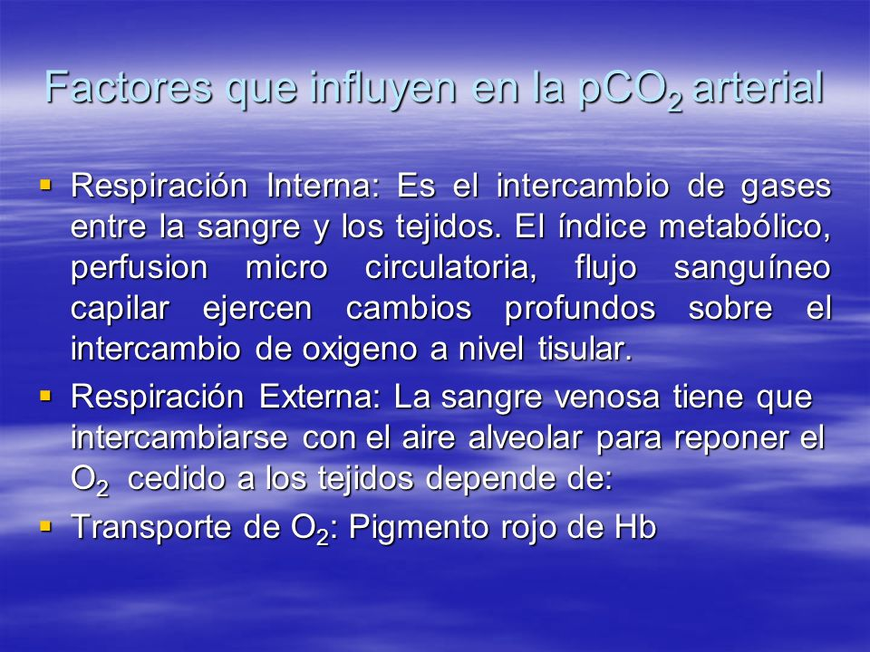 Factores que influyen en la pCO2 arterial