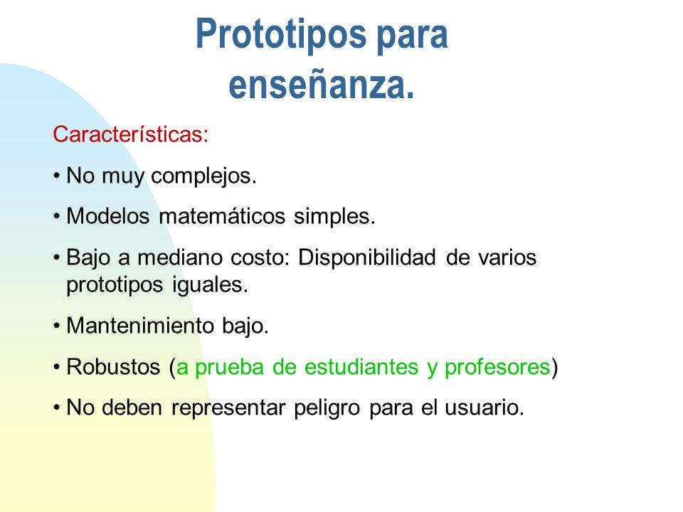 Prototipos para enseñanza.