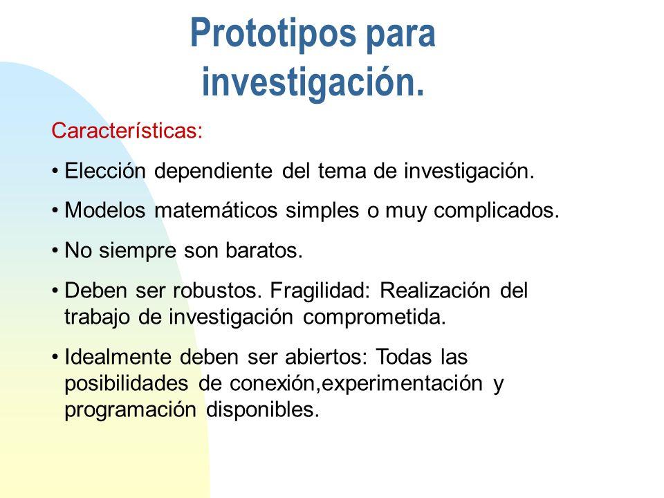 Prototipos para investigación.