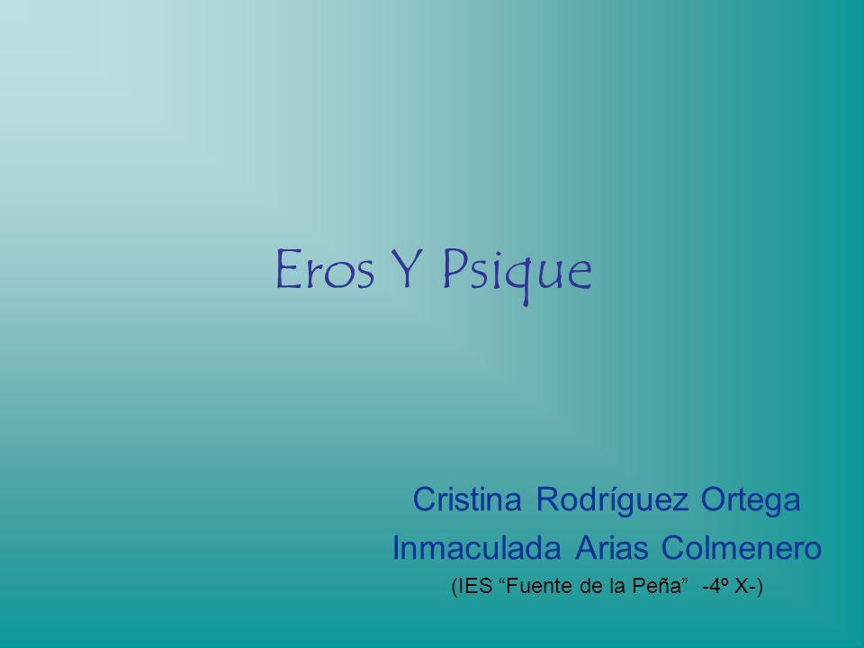 Eros Y Psique Cristina Rodríguez Ortega Inmaculada Arias Colmenero