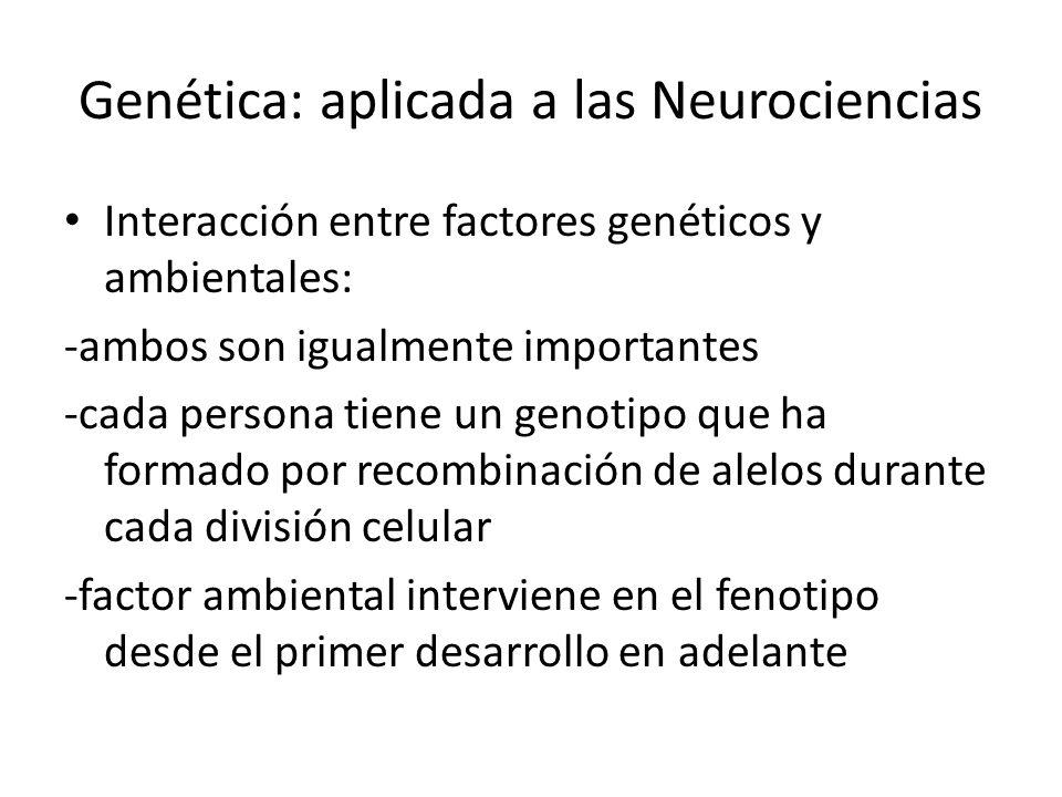 Genética: aplicada a las Neurociencias