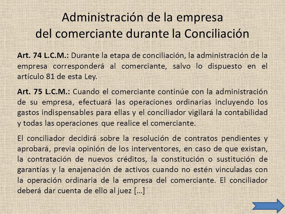 Administración de la empresa del comerciante durante la Conciliación