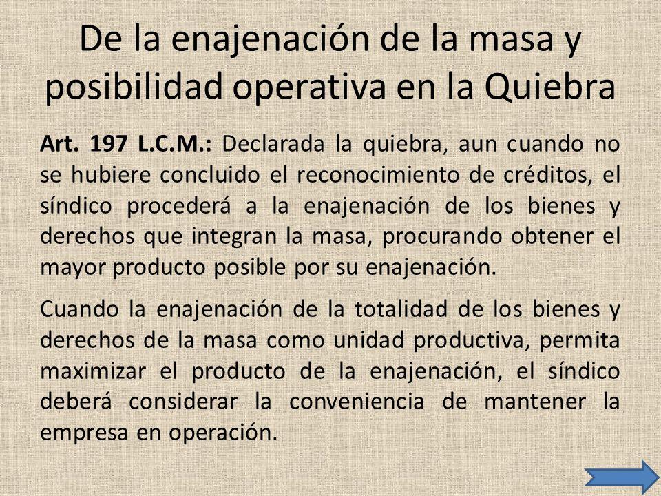 De la enajenación de la masa y posibilidad operativa en la Quiebra
