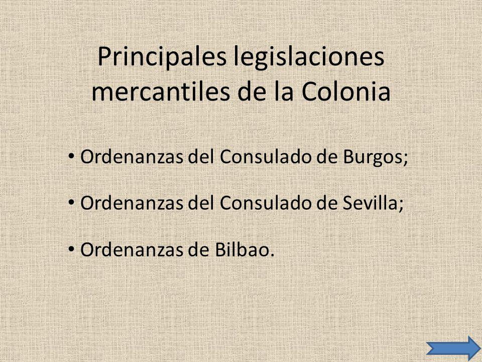 Principales legislaciones mercantiles de la Colonia