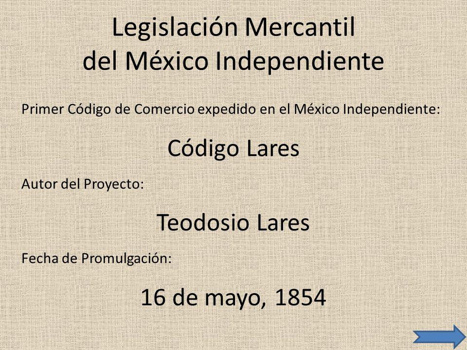 Legislación Mercantil del México Independiente