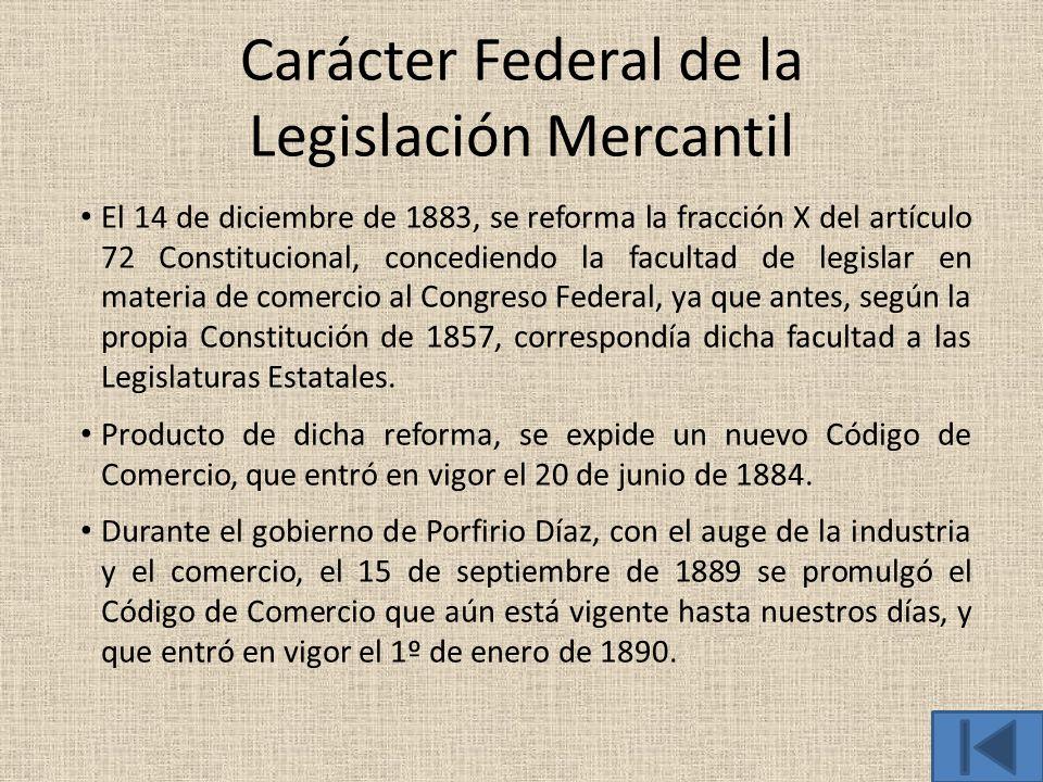 Carácter Federal de la Legislación Mercantil