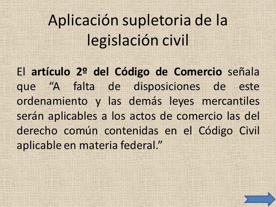 Aplicación supletoria de la legislación civil