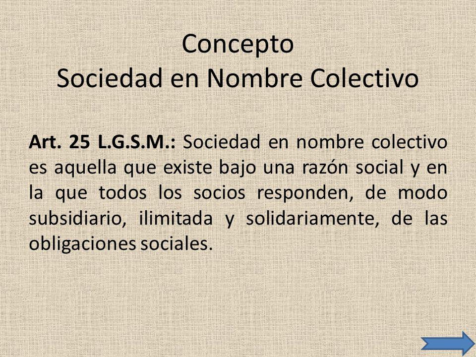 Concepto Sociedad en Nombre Colectivo