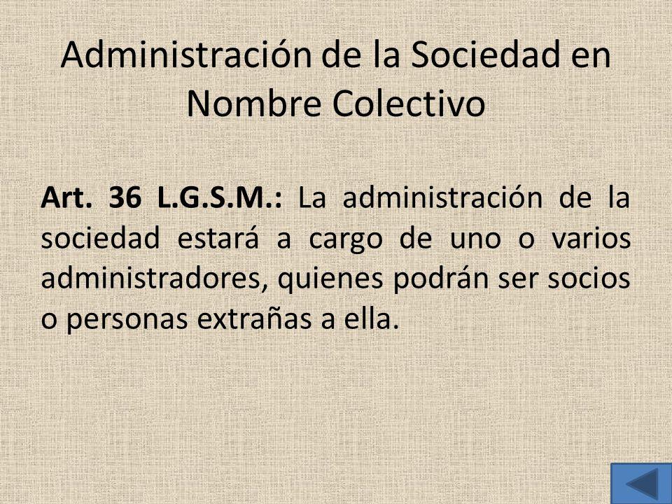 Administración de la Sociedad en Nombre Colectivo