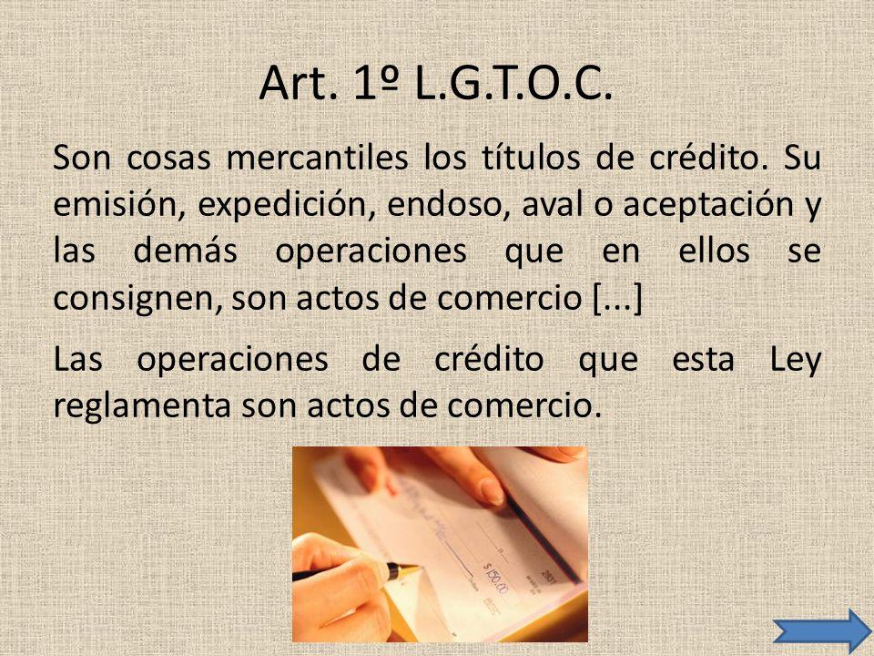 Art. 1º L.G.T.O.C.