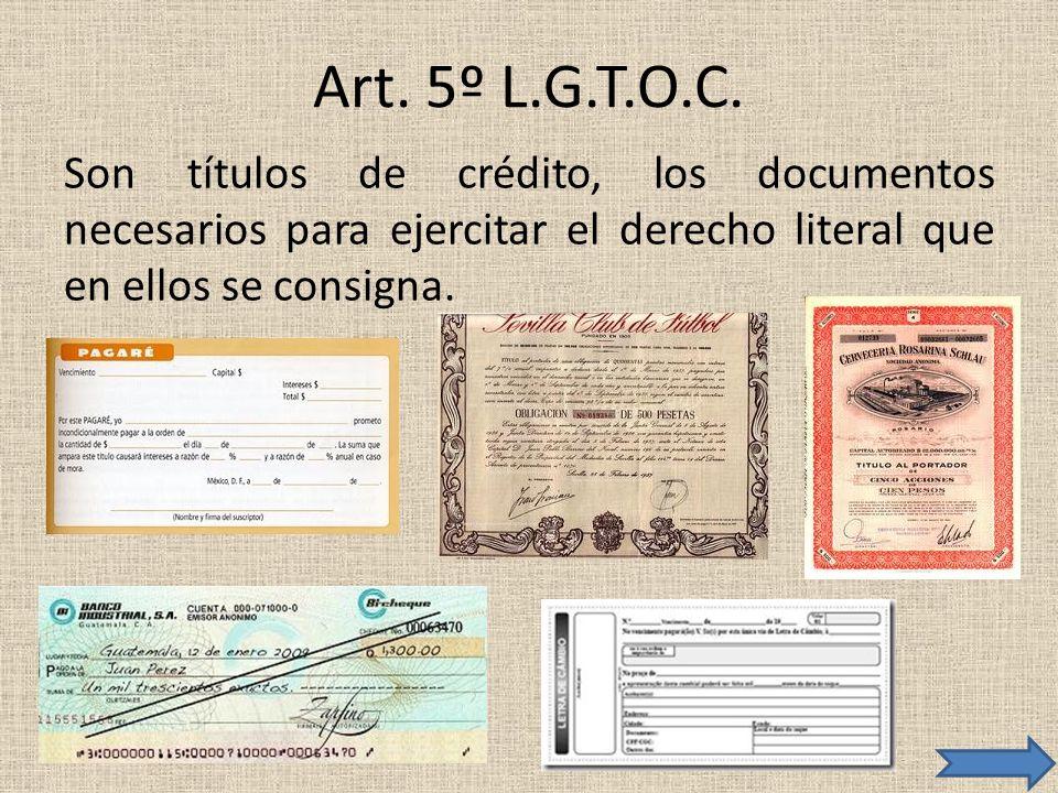 Art. 5º L.G.T.O.C.