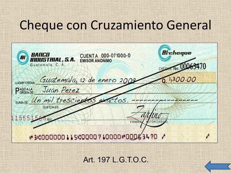 Cheque con Cruzamiento General