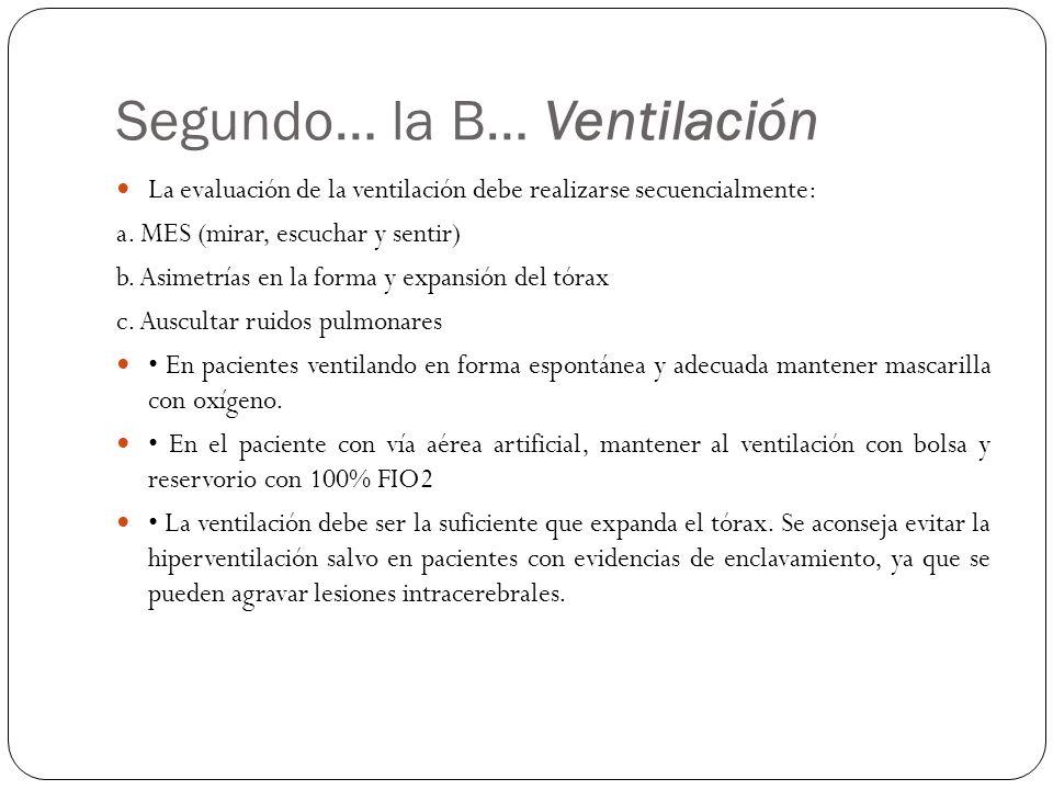 Segundo… la B… Ventilación