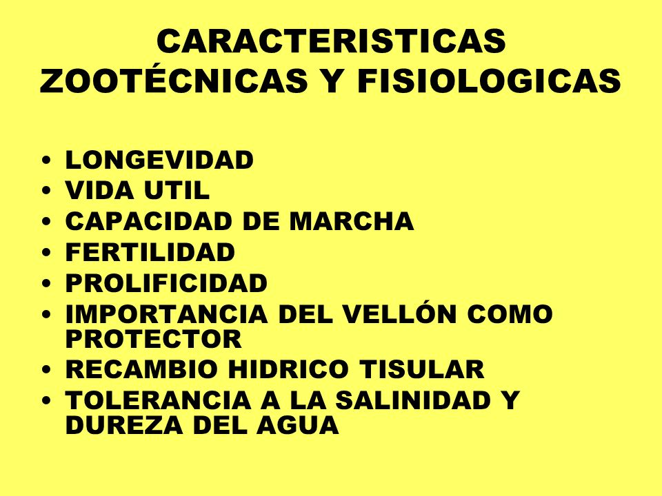 CARACTERISTICAS ZOOTÉCNICAS Y FISIOLOGICAS