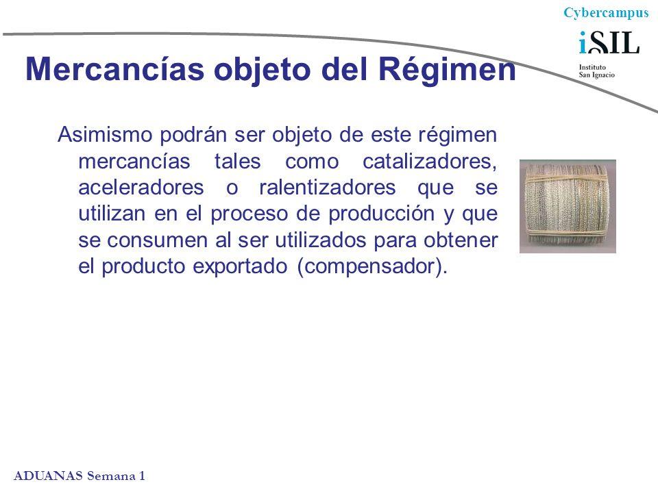 Mercancías objeto del Régimen
