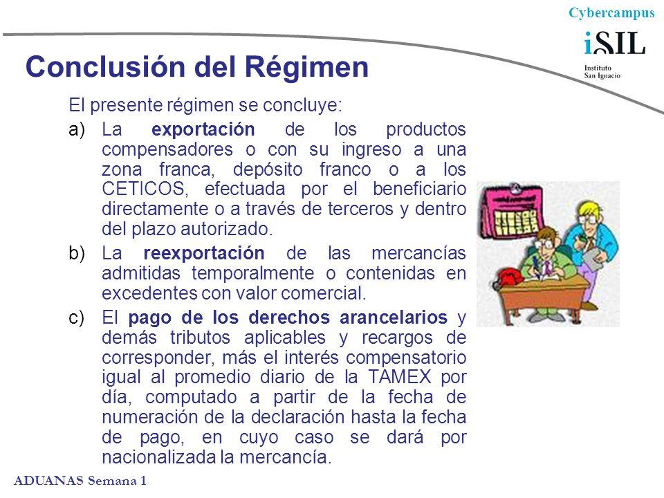 Conclusión del Régimen