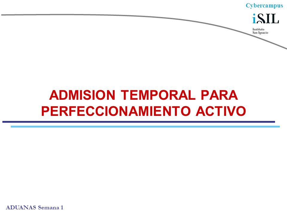 ADMISION TEMPORAL PARA PERFECCIONAMIENTO ACTIVO