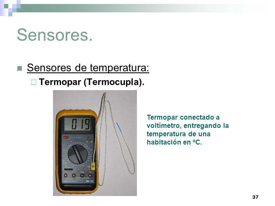 Sensores. Sensores de temperatura: Termopar (Termocupla).