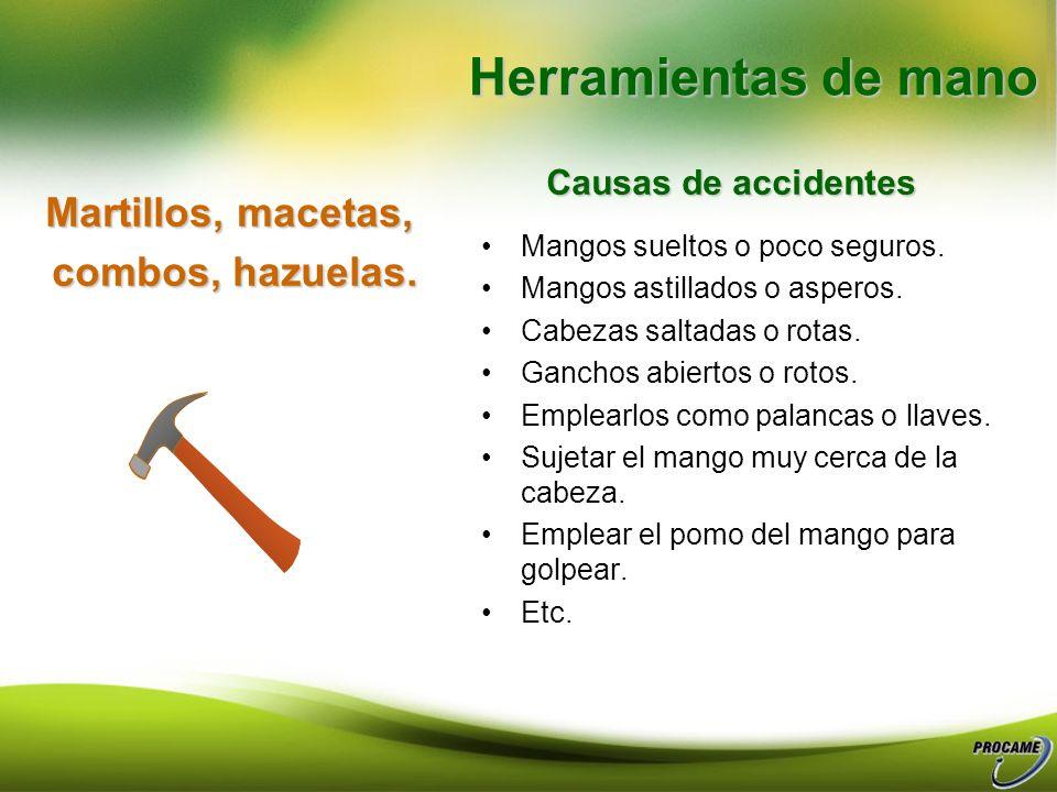 Herramientas de mano Martillos, macetas, combos, hazuelas.