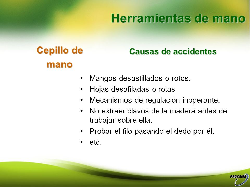 Herramientas de mano Cepillo de mano Causas de accidentes