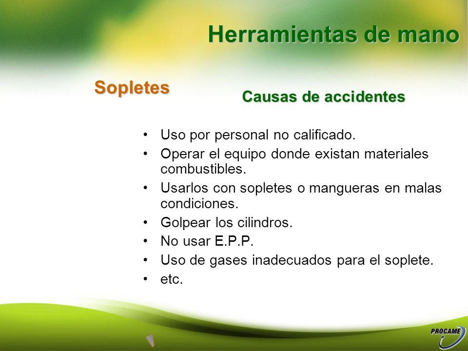Herramientas de mano Sopletes Causas de accidentes