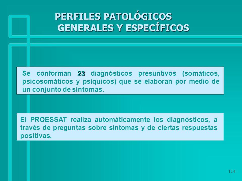 PERFILES PATOLÓGICOS GENERALES Y ESPECÍFICOS