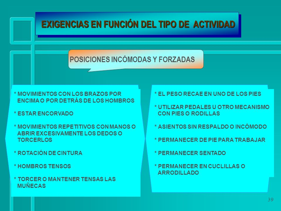EXIGENCIAS EN FUNCIÓN DEL TIPO DE ACTIVIDAD