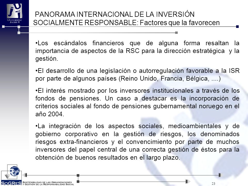 PANORAMA INTERNACIONAL DE LA INVERSIÓN SOCIALMENTE RESPONSABLE: Factores que la favorecen