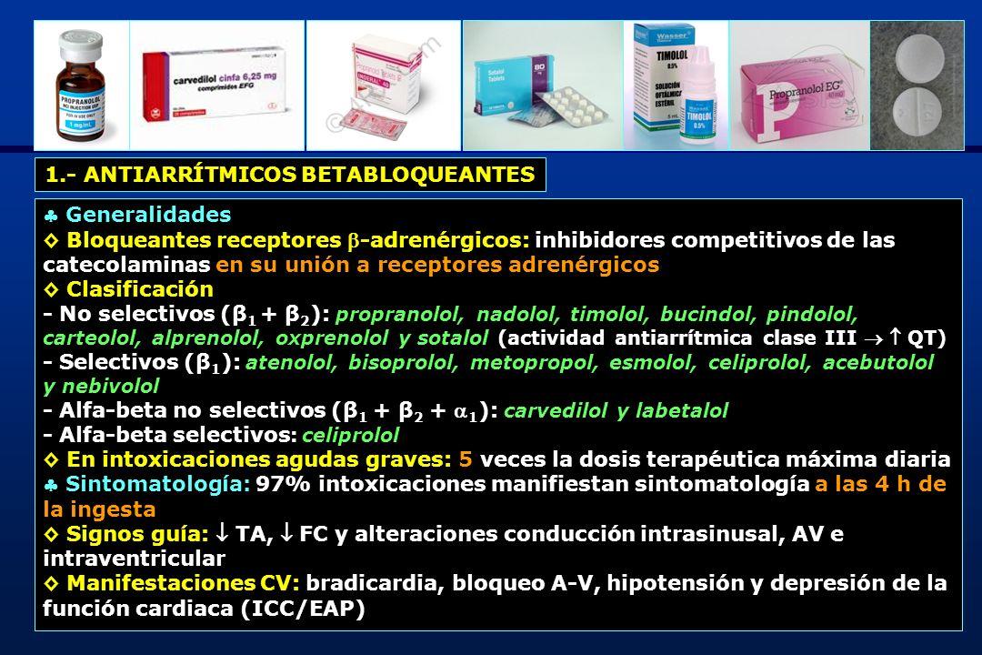 1.- ANTIARRÍTMICOS BETABLOQUEANTES